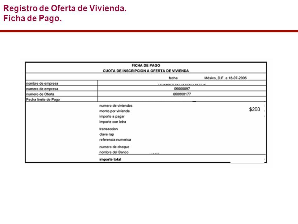 Registro de Oferta de Vivienda. Ficha de Pago.