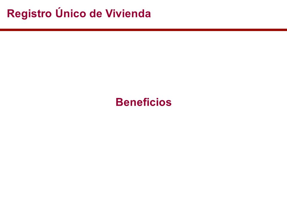 Beneficios Registro Único de Vivienda