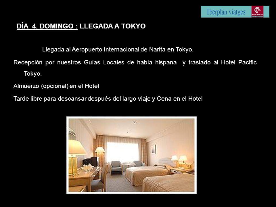 Llegada al Aeropuerto Internacional de Narita en Tokyo. Recepción por nuestros Guías Locales de habla hispana y traslado al Hotel Pacific Tokyo. Almue