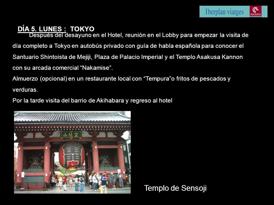 Después del desayuno en el Hotel, reunión en el Lobby para empezar la visita de día completo a Tokyo en autobús privado con guía de habla española para conocer el Santuario Shintoista de Mejiji, Plaza de Palacio Imperial y el Templo Asakusa Kannon con su arcada comercial Nakamise.