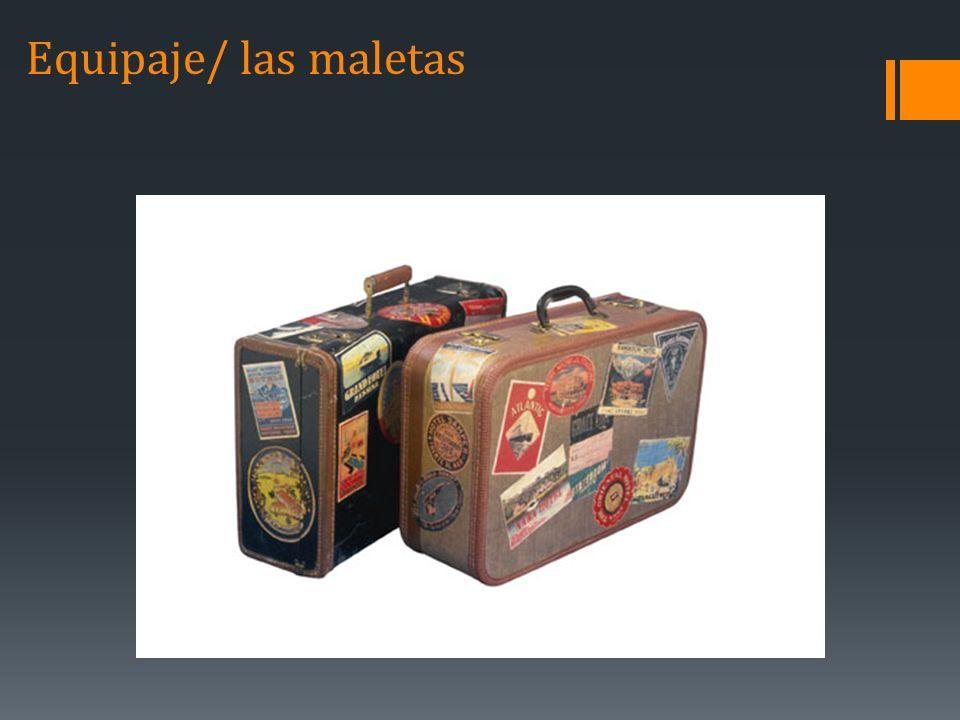 Equipaje/ las maletas