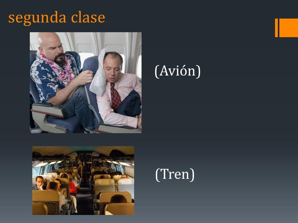 segunda clase (Avión) (Tren)