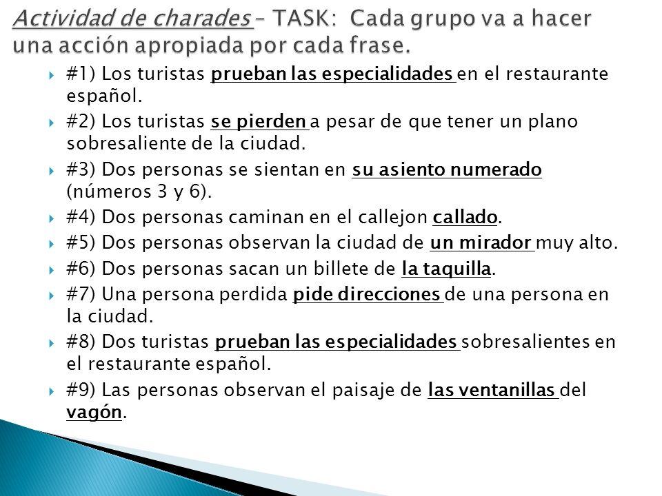 #1) Los turistas prueban las especialidades en el restaurante español.
