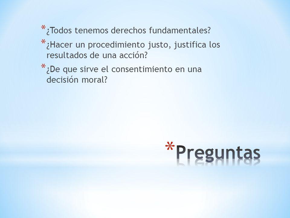 * ¿Todos tenemos derechos fundamentales.