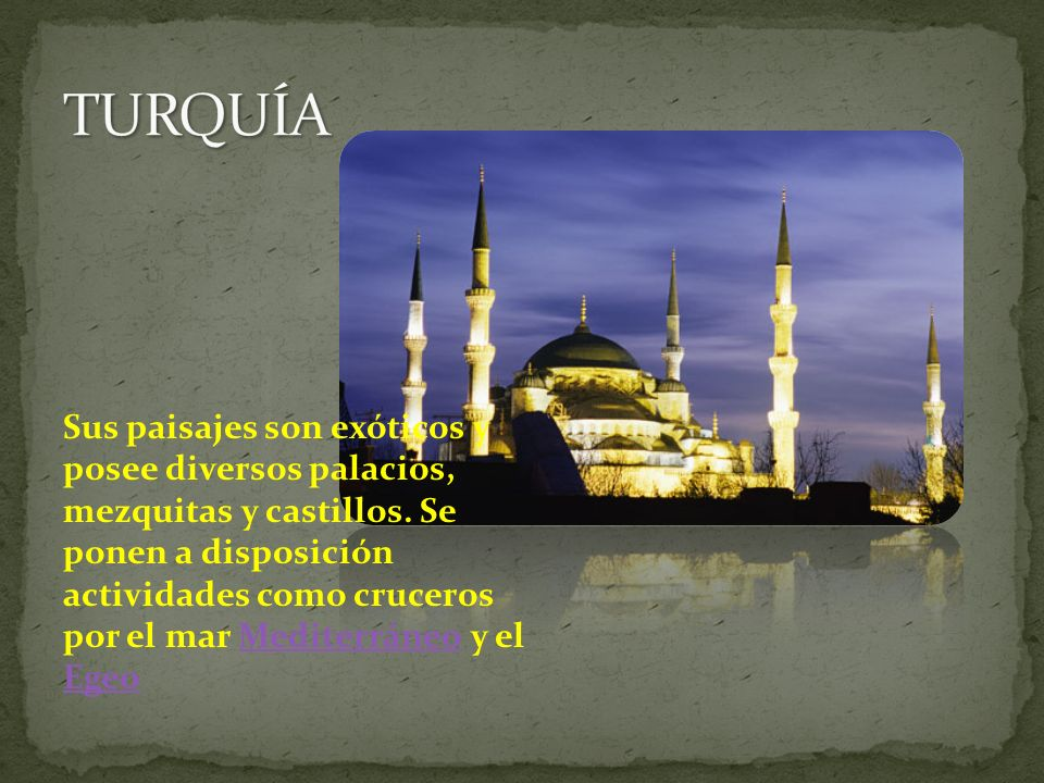 Sus paisajes son exóticos y posee diversos palacios, mezquitas y castillos.