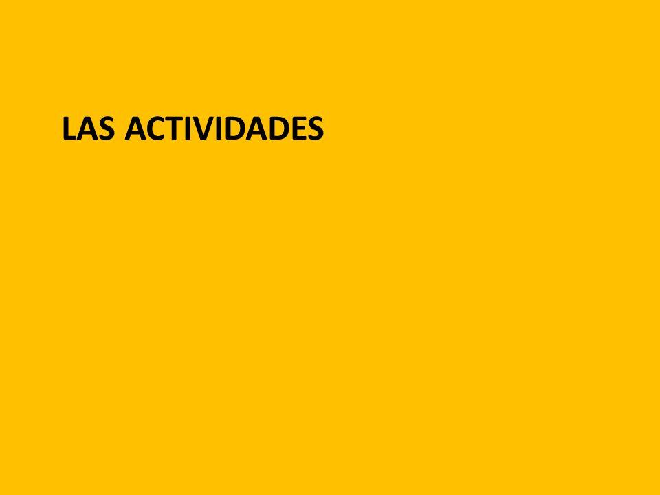 LAS ACTIVIDADES