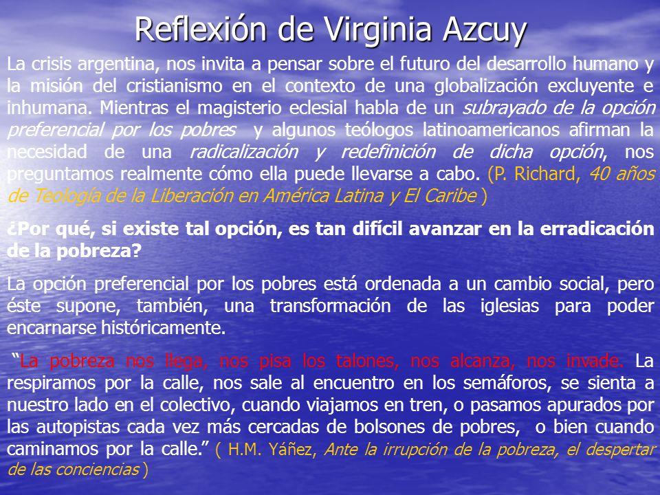 Reflexión de Virginia Azcuy La crisis argentina, nos invita a pensar sobre el futuro del desarrollo humano y la misión del cristianismo en el contexto