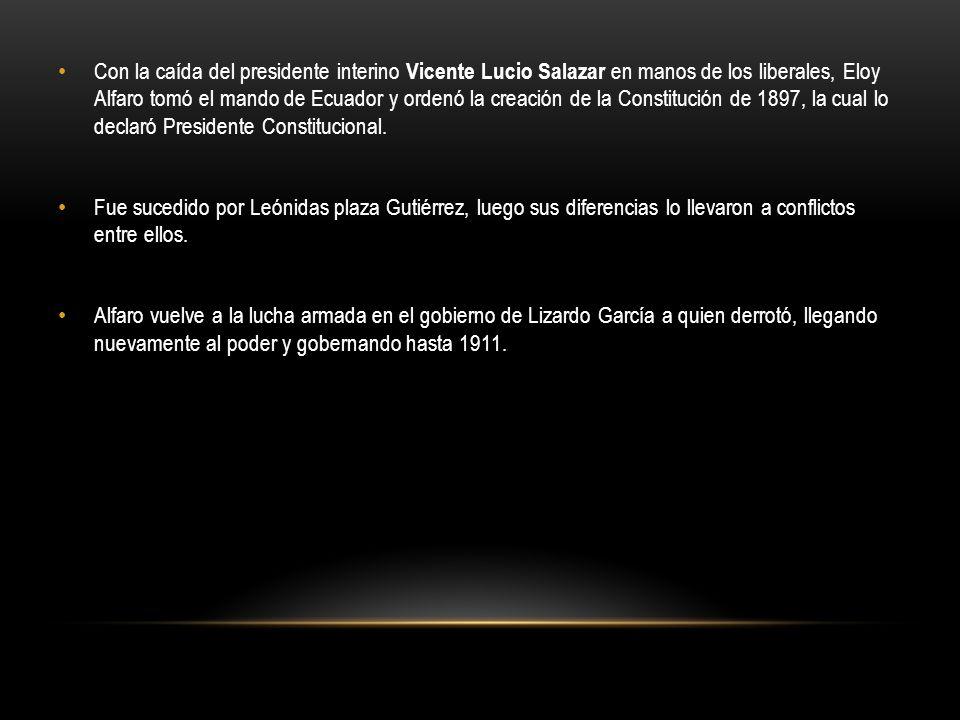 Con la caída del presidente interino Vicente Lucio Salazar en manos de los liberales, Eloy Alfaro tomó el mando de Ecuador y ordenó la creación de la