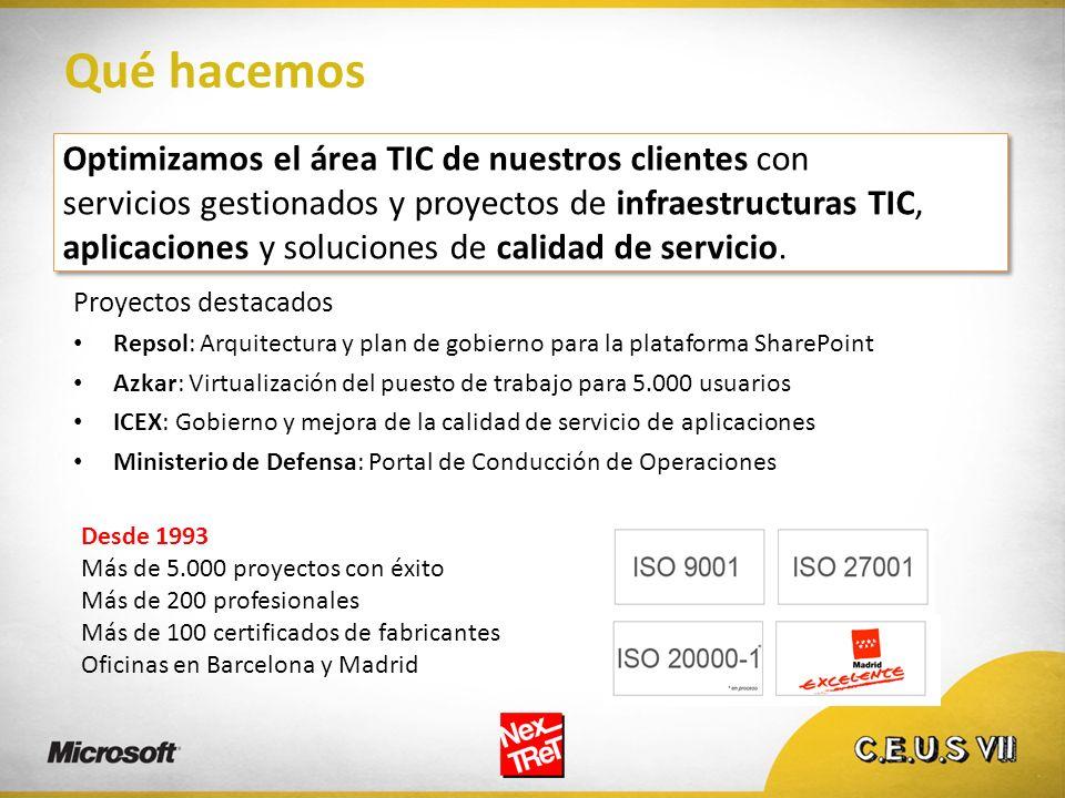 Optimizamos el área TIC de nuestros clientes con servicios gestionados y proyectos de infraestructuras TIC, aplicaciones y soluciones de calidad de se