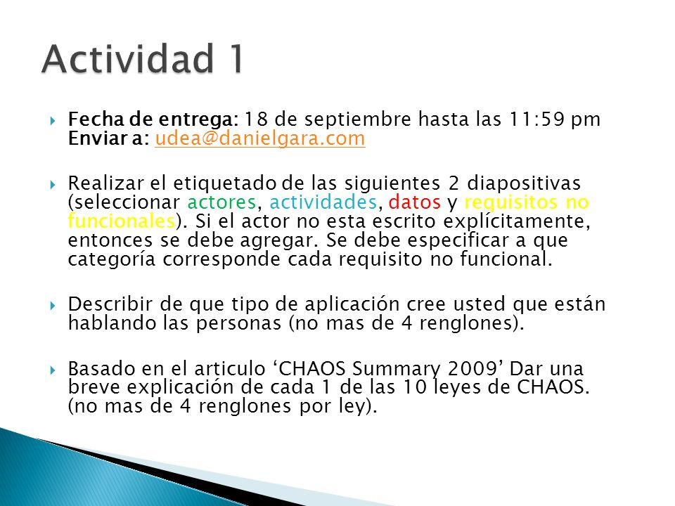 Fecha de entrega: 18 de septiembre hasta las 11:59 pm Enviar a: udea@danielgara.comudea@danielgara.com Realizar el etiquetado de las siguientes 2 diapositivas (seleccionar actores, actividades, datos y requisitos no funcionales).