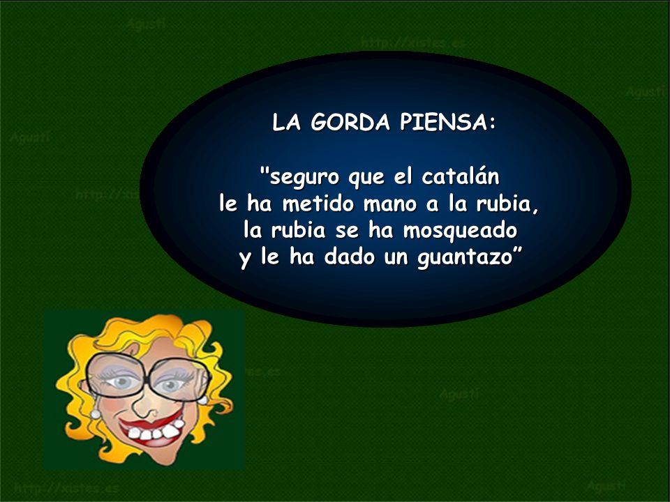 LA RUBIA PIENSA: