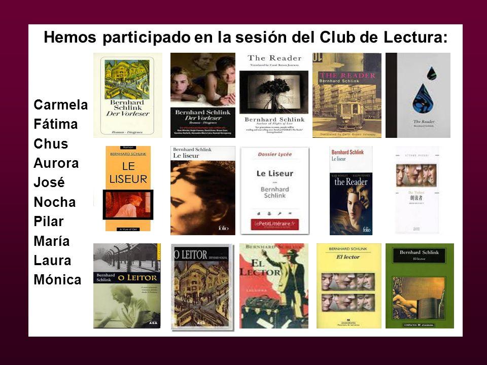 Hemos participado en la sesión del Club de Lectura: Carmela Fátima Chus Aurora José Nocha Pilar María Laura Mónica