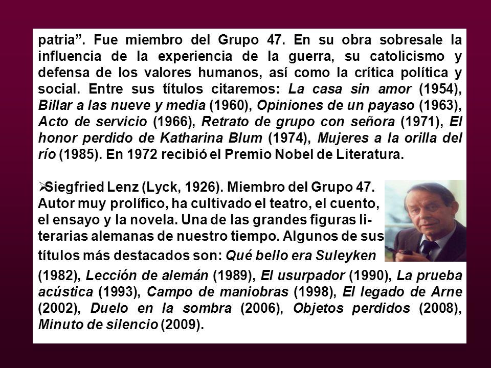 patria. Fue miembro del Grupo 47. En su obra sobresale la influencia de la experiencia de la guerra, su catolicismo y defensa de los valores humanos,