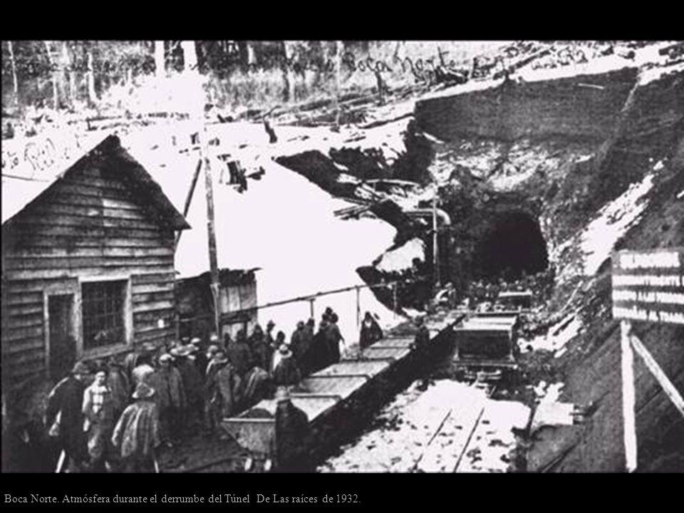 Boca Norte. Atmósfera durante el derrumbe del Túnel De Las raíces de 1932.