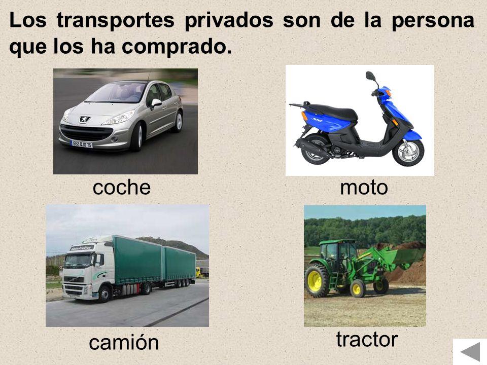 Los transportes privados son de la persona que los ha comprado. cochemoto camión tractor