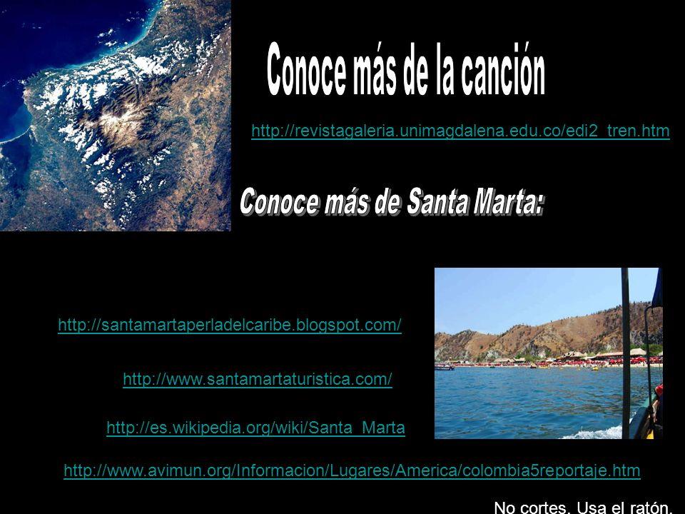 Santa Marta, Santa Marta tiene tren, Santa Marta tiene tren, pero no tiene tranvía. Si no fuera por las olas, ¡Caramba! Santa Marta moriría, ¡Caramba!