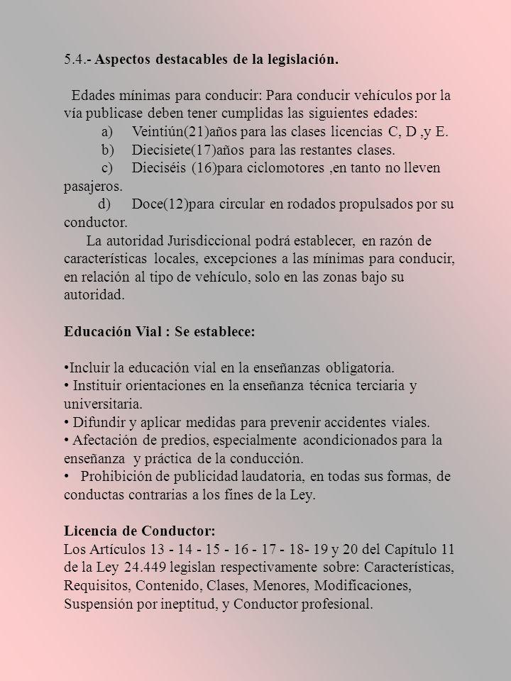 5.4.- Aspectos destacables de la legislación.