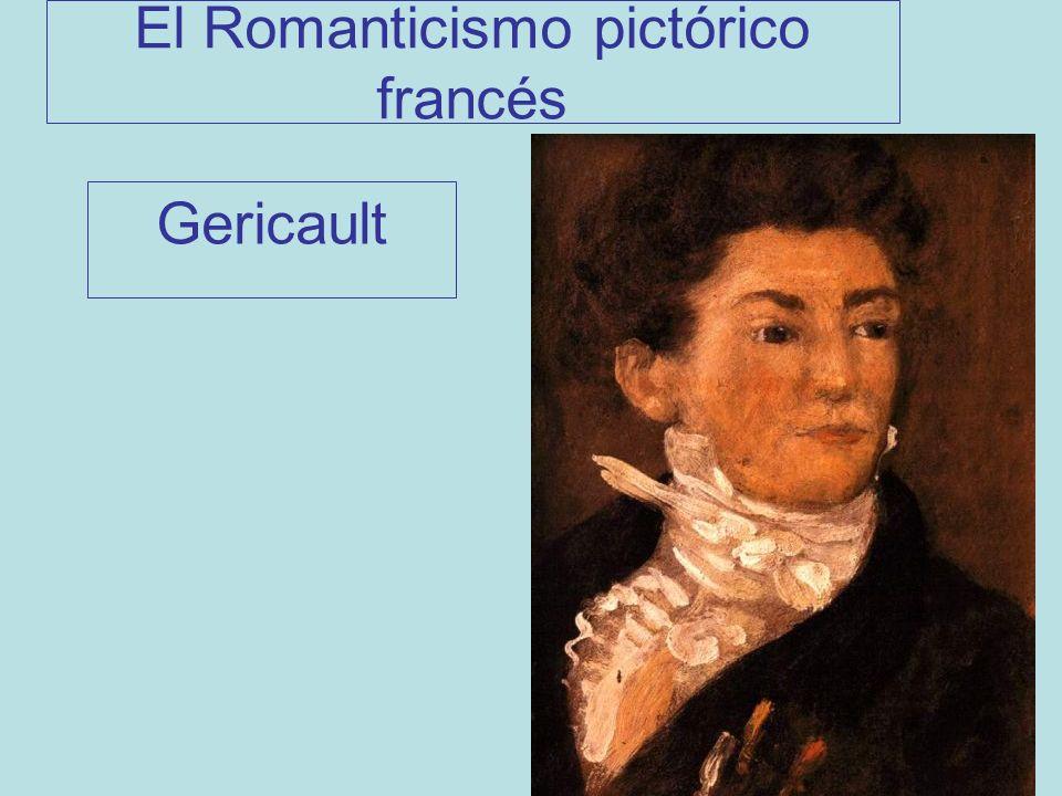 El Romanticismo pictórico francés Gericault