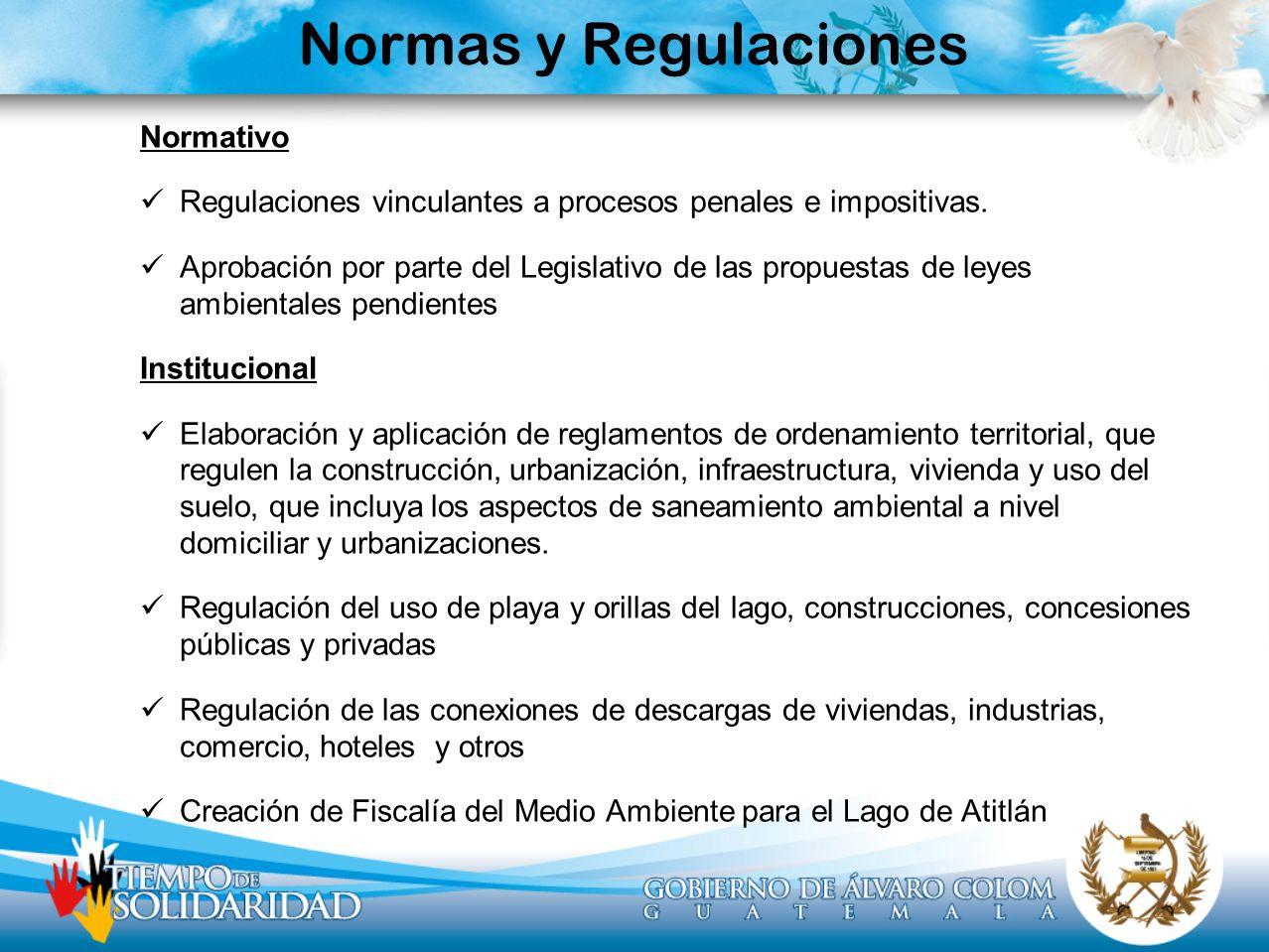 Normas y Regulaciones Normativo Regulaciones vinculantes a procesos penales e impositivas. Aprobación por parte del Legislativo de las propuestas de l