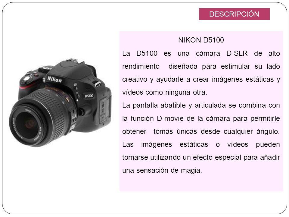 NIKON D5100 La D5100 es una cámara D-SLR de alto rendimiento diseñada para estimular su lado creativo y ayudarle a crear imágenes estáticas y vídeos c