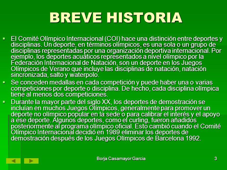 Borja Casamayor Garcia2 LAS OLIMPIADAS Comprende todos los deportes disputados en los Juegos Olímpicos de verano e invierno.
