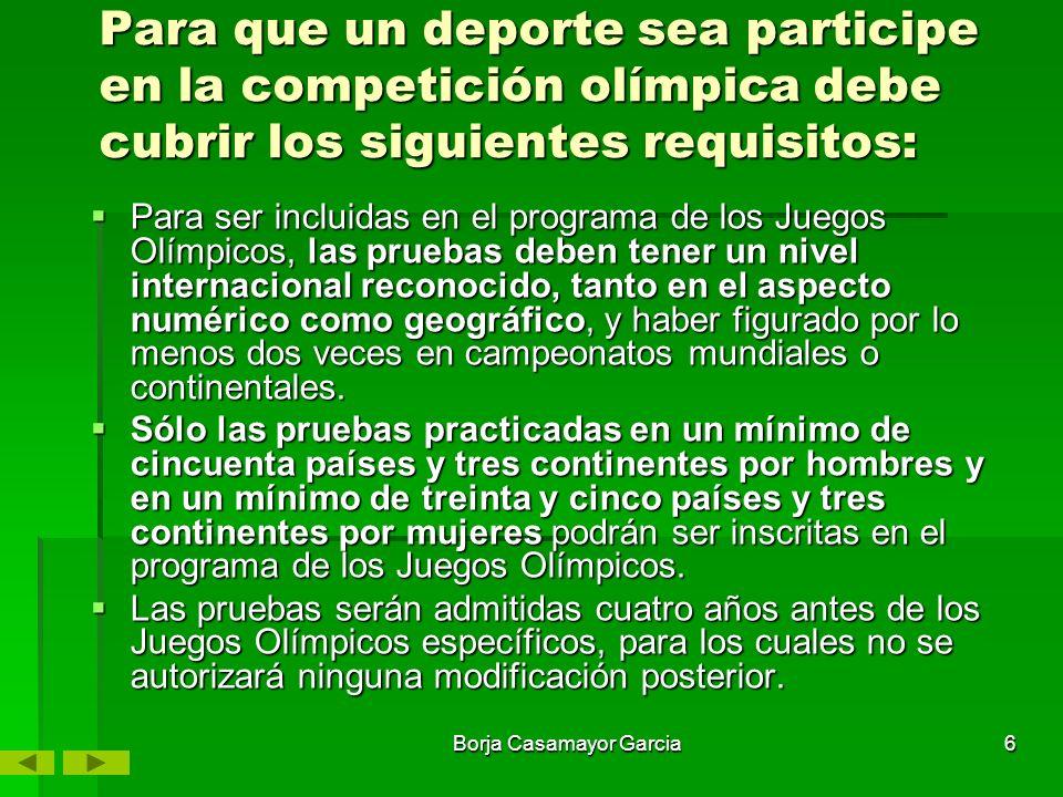 5 DEPORTES CONSIDERADOS OLIMPICOS ATLETISMO, BÁDMINTON, BALONCESTO, BALONMANO, BÉISBOL, BOXEO, CICLISMO, ESGRIMA, FÚTBOL, GIMNASIA, GIMNASIA RÍTMICA, HALTEROFILIA, HÍPICA, HOCKEY SOBRE HIERBA, JUDO, LUCHA, NATACIÓN, PENTATHLON, PIRAGÜISMO, REMO, TAEKWONDO, TENIS, TENIS DE MESA, TIRO, TIRO CON ARCO, TRIATHLON, VELA, VOLEI, VOLEI PLAYA, WATERPOLO