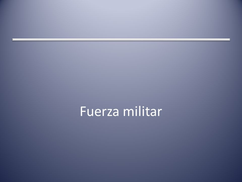 Fuerza militar