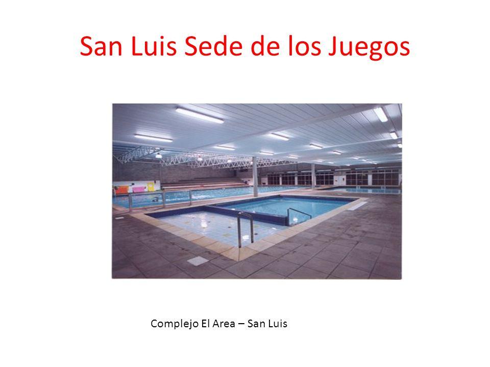 San Luis Sede de los Juegos Complejo El Area – San Luis