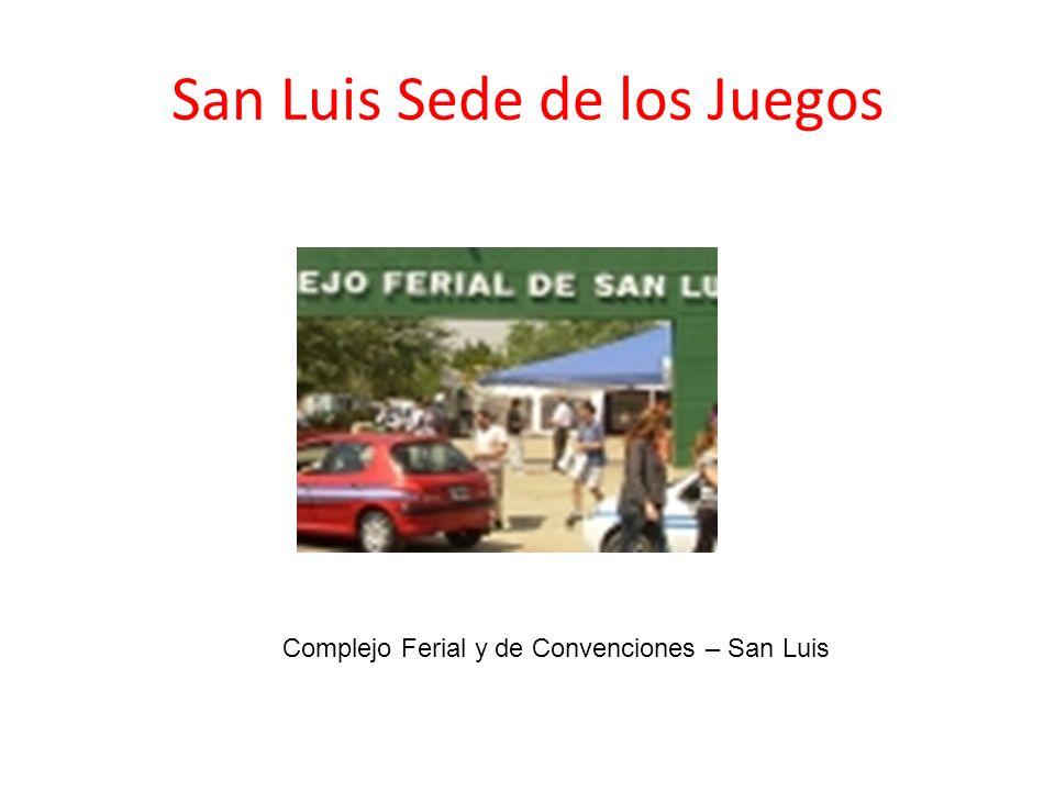 San Luis Sede de los Juegos Complejo Ferial y de Convenciones – San Luis