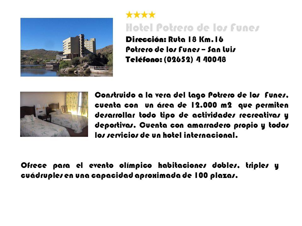 Hotel Potrero de los Funes Dirección: Ruta 18 Km.16 Potrero de los Funes – San Luis Teléfono: (02652) 4 40048 Construido a la vera del Lago Potrero de los Funes, cuenta con un área de 12.000 m2 que permiten desarrollar todo tipo de actividades recreativas y deportivas.