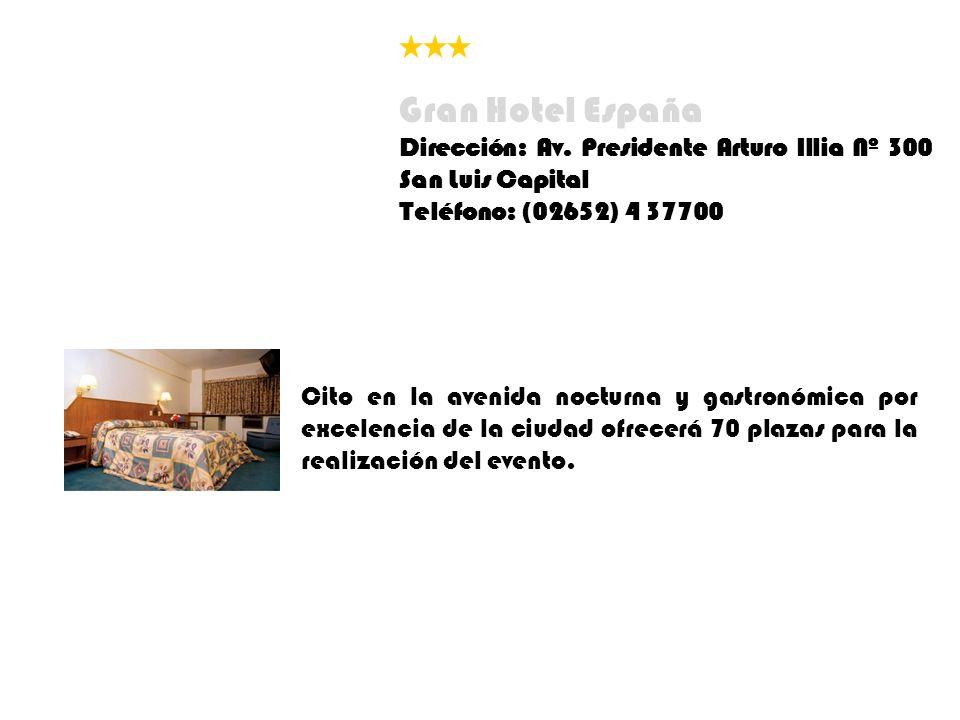 Cito en la avenida nocturna y gastronómica por excelencia de la ciudad ofrecerá 70 plazas para la realización del evento. Gran Hotel España Dirección: