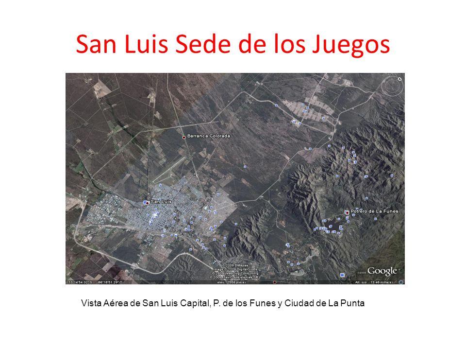 San Luis Sede de los Juegos Vista Aérea de San Luis Capital, P. de los Funes y Ciudad de La Punta