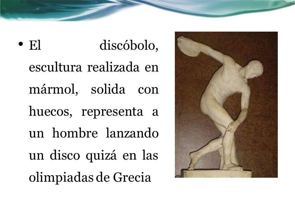 El discóbolo, escultura realizada en mármol, solida con huecos, representa a un hombre lanzando un disco quizá en las olimpiadas de Grecia