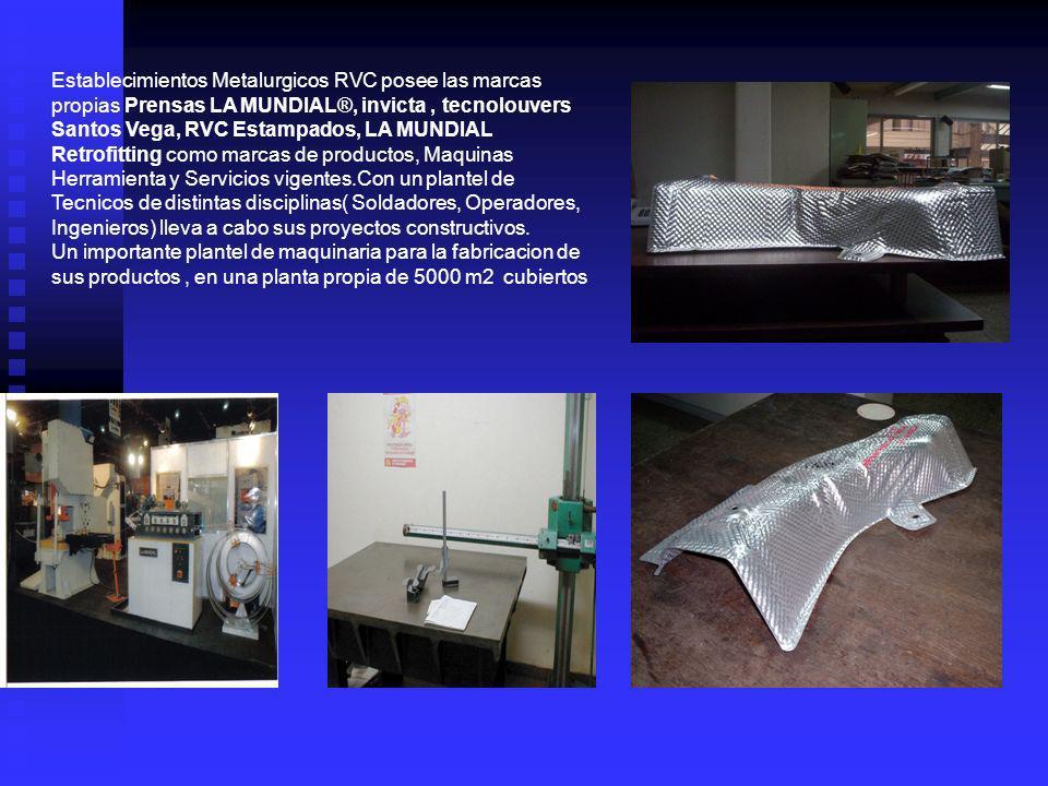 Establecimientos Metalurgicos RVC posee las marcas propias Prensas LA MUNDIAL®, invicta, tecnolouvers Santos Vega, RVC Estampados, LA MUNDIAL Retrofit
