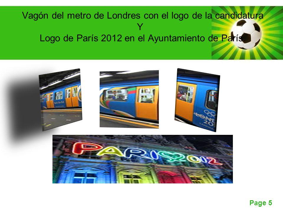 Page 5 Vagón del metro de Londres con el logo de la candidatura Y Logo de París 2012 en el Ayuntamiento de París.