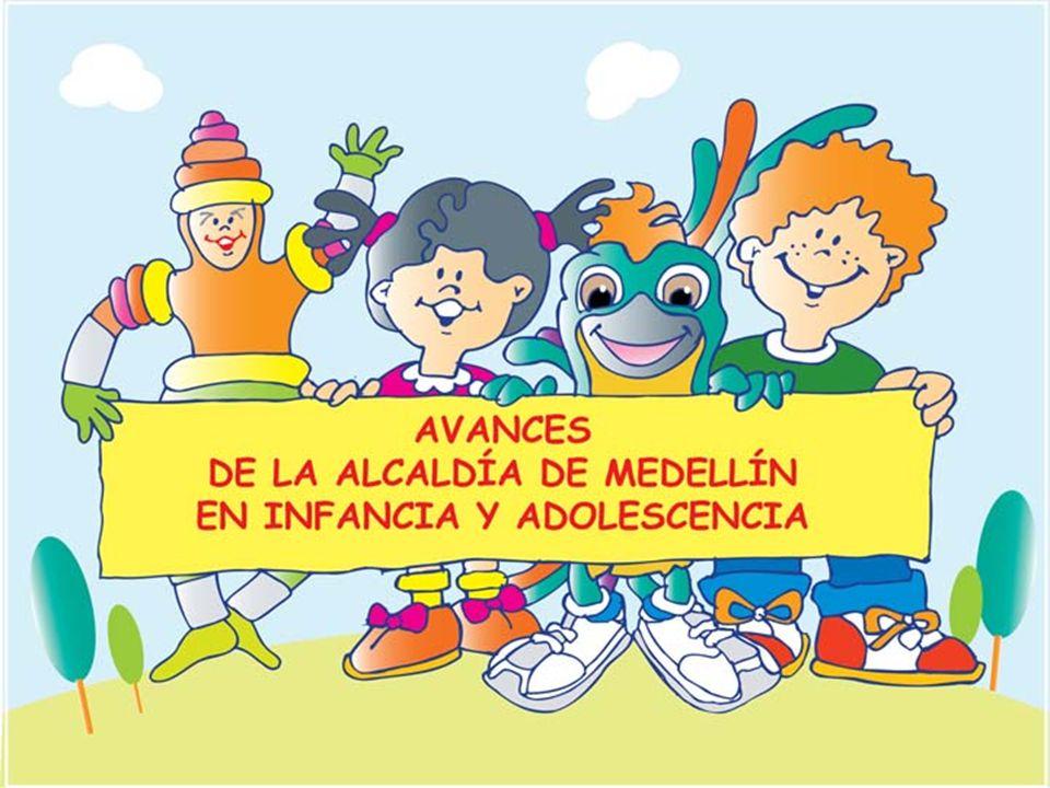 AVANCES DE LA ALCALDÍA DE MEDELLÍN EN TEMAS DE INFANCIA Y ADOLESCENCIA Proyecto Medellín Solidaria Familias en Acción ; 30 mil hogares con el programa de acompañamiento familiar y grupal.