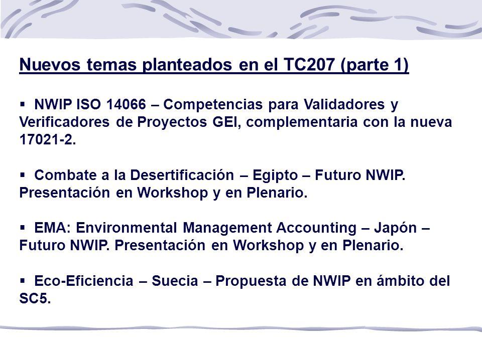Nuevos temas planteados en el TC207 (parte 1) NWIP ISO 14066 – Competencias para Validadores y Verificadores de Proyectos GEI, complementaria con la nueva 17021-2.