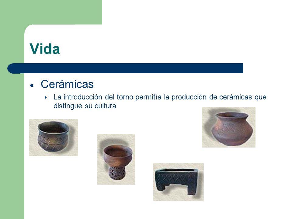 Vida Cerámicas La introducción del torno permitía la producción de cerámicas que distingue su cultura