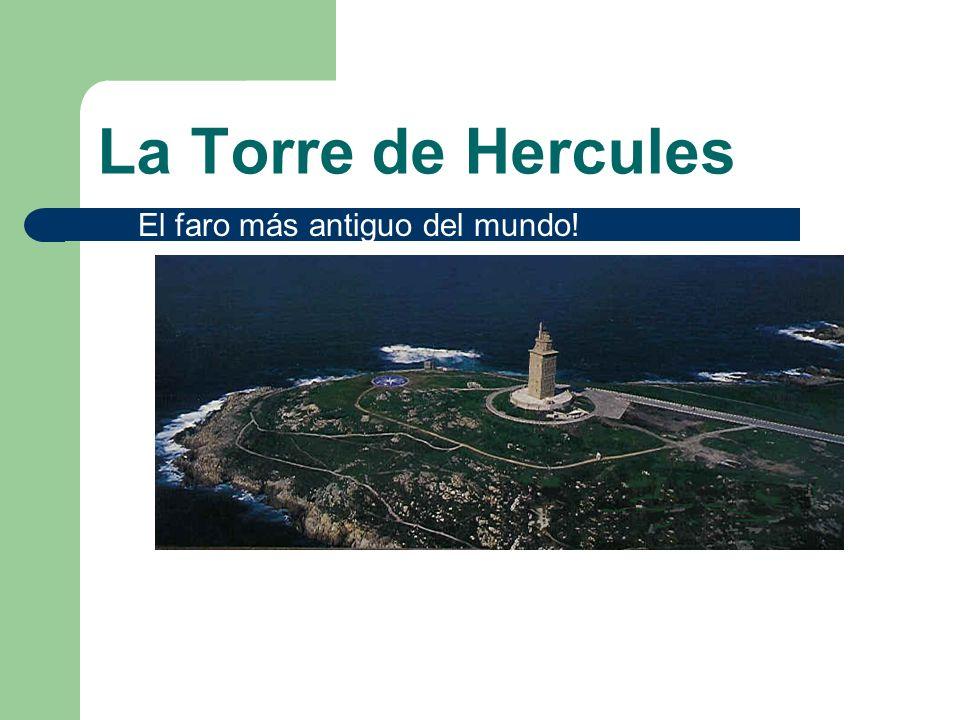 La Torre de Hercules El faro más antiguo del mundo!