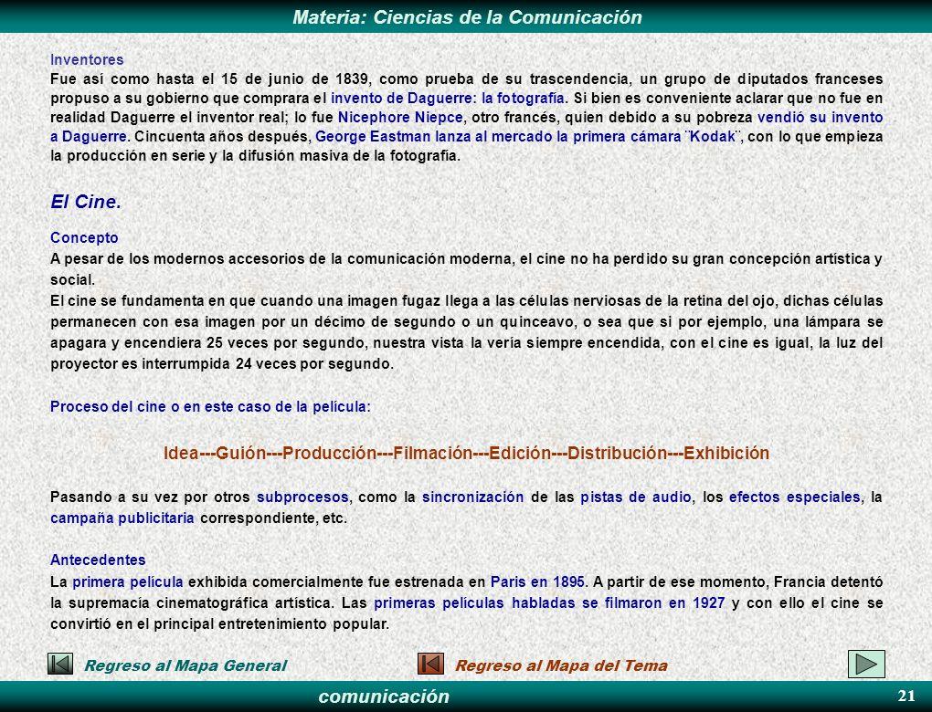 comunicación Materia: Ciencias de la Comunicación Inventores Fue así como hasta el 15 de junio de 1839, como prueba de su trascendencia, un grupo de d