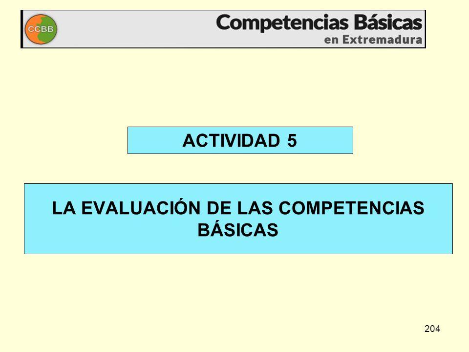 204 ACTIVIDAD 5 LA EVALUACIÓN DE LAS COMPETENCIAS BÁSICAS