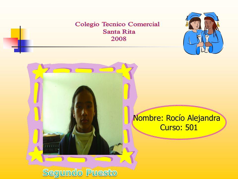 Nombre: Rocío Alejandra Curso: 501