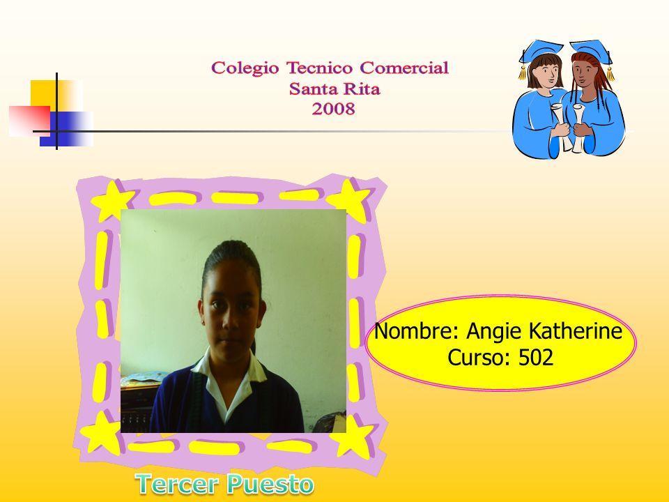 Nombre: Angie Katherine Curso: 502