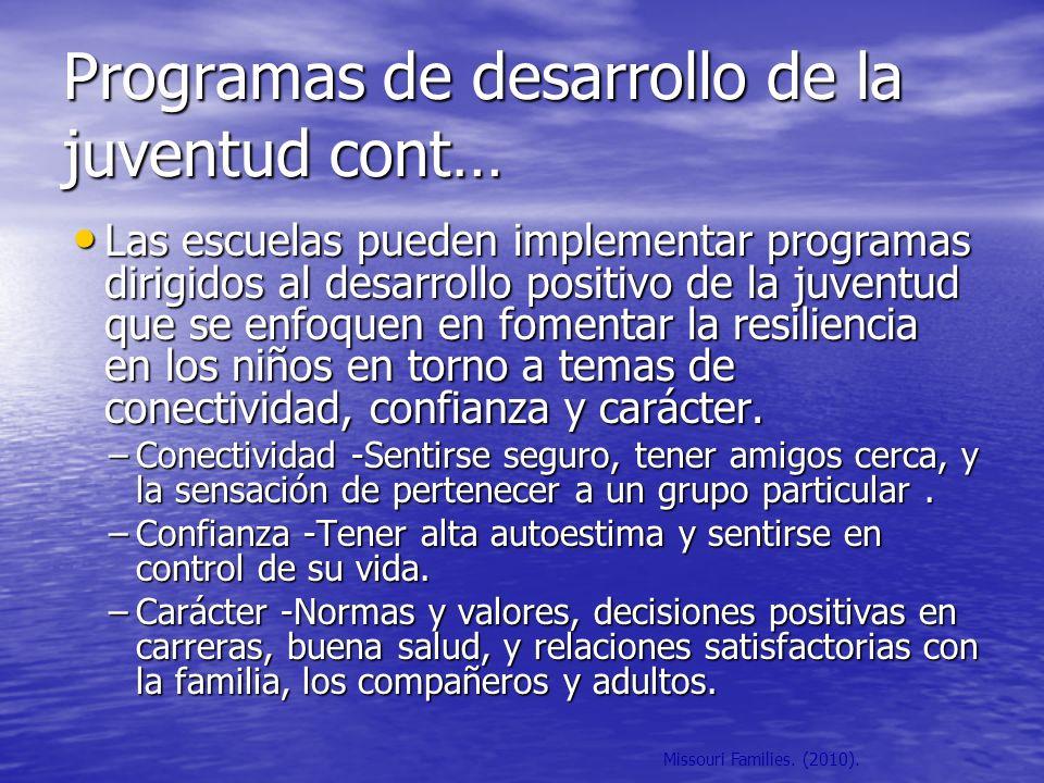 Missouri Families. (2010). Programas de desarrollo de la juventud cont… Las escuelas pueden implementar programas dirigidos al desarrollo positivo de