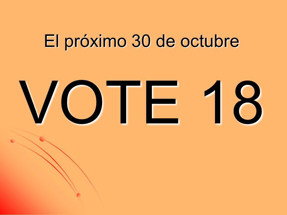 El próximo 30 de octubre VOTE 18