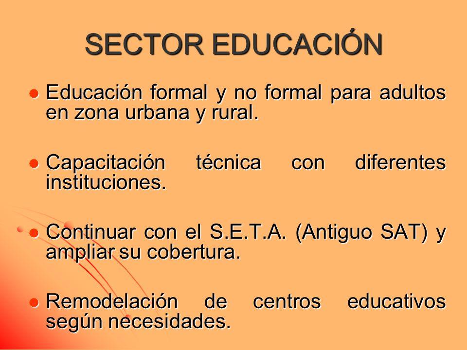 SECTOR EDUCACIÓN Fortalecimiento de los restaurantes escolares.