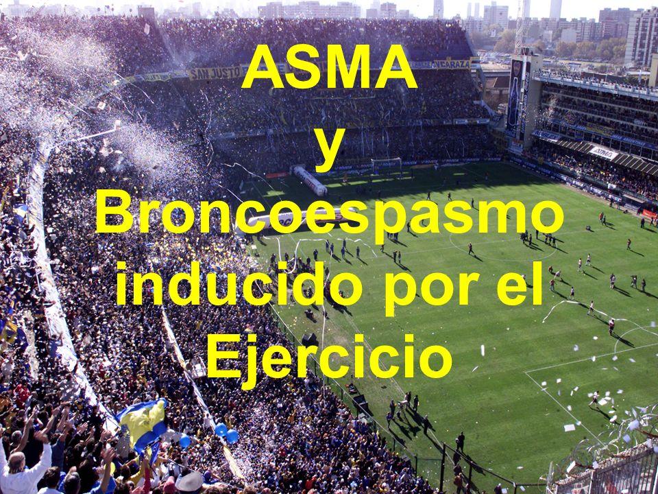 ASMA y Broncoespasmo inducido por el Ejercicio