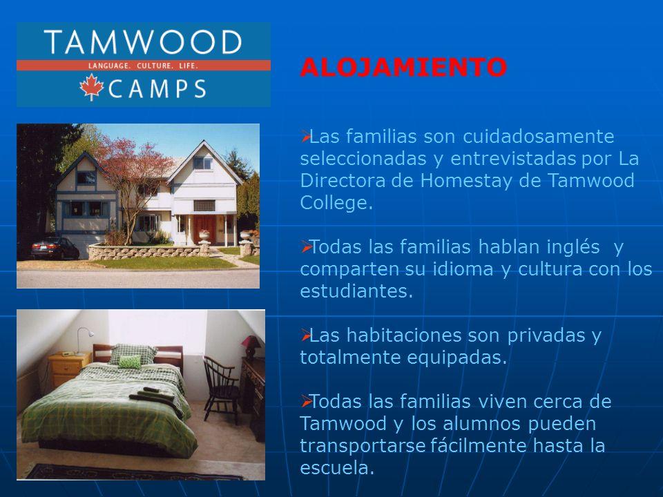 ALOJAMIENTO Las familias son cuidadosamente seleccionadas y entrevistadas por La Directora de Homestay de Tamwood College.