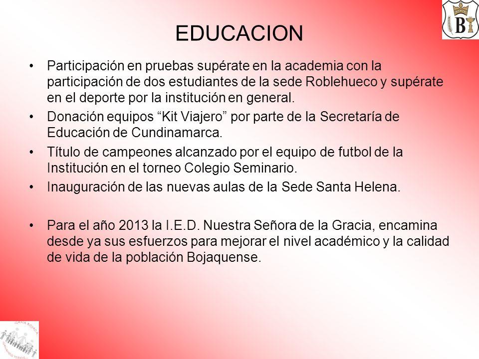 EDUCACION Participación en pruebas supérate en la academia con la participación de dos estudiantes de la sede Roblehueco y supérate en el deporte por