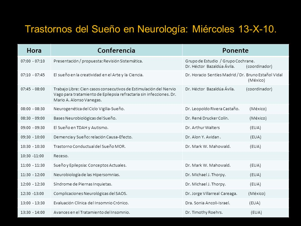 Trastornos del Sueño en Neurología: Miércoles 13-X-10.